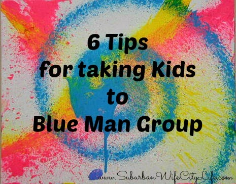Tips for taking kids to Blue Man Group