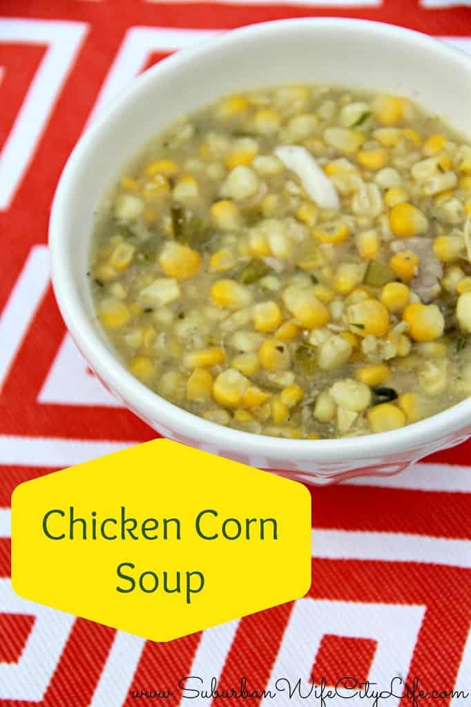 Chicken corn soup suburban wife city life for How long to boil a whole chicken for soup