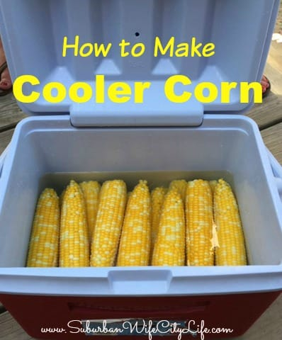 How to make Cooler Corn