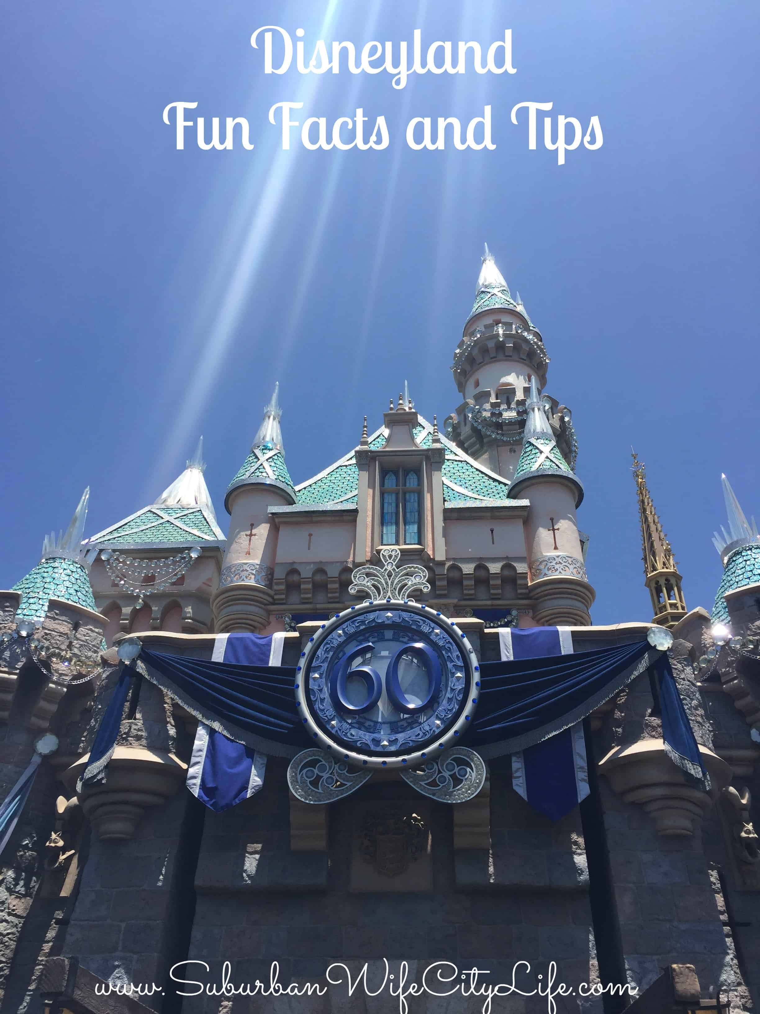 Disneyland Fun Facts & Tips