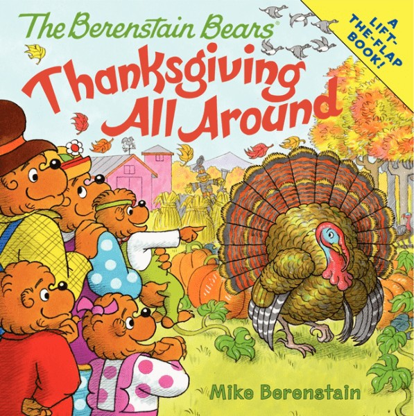 The Berenstain Bears Thanksgiving All Around