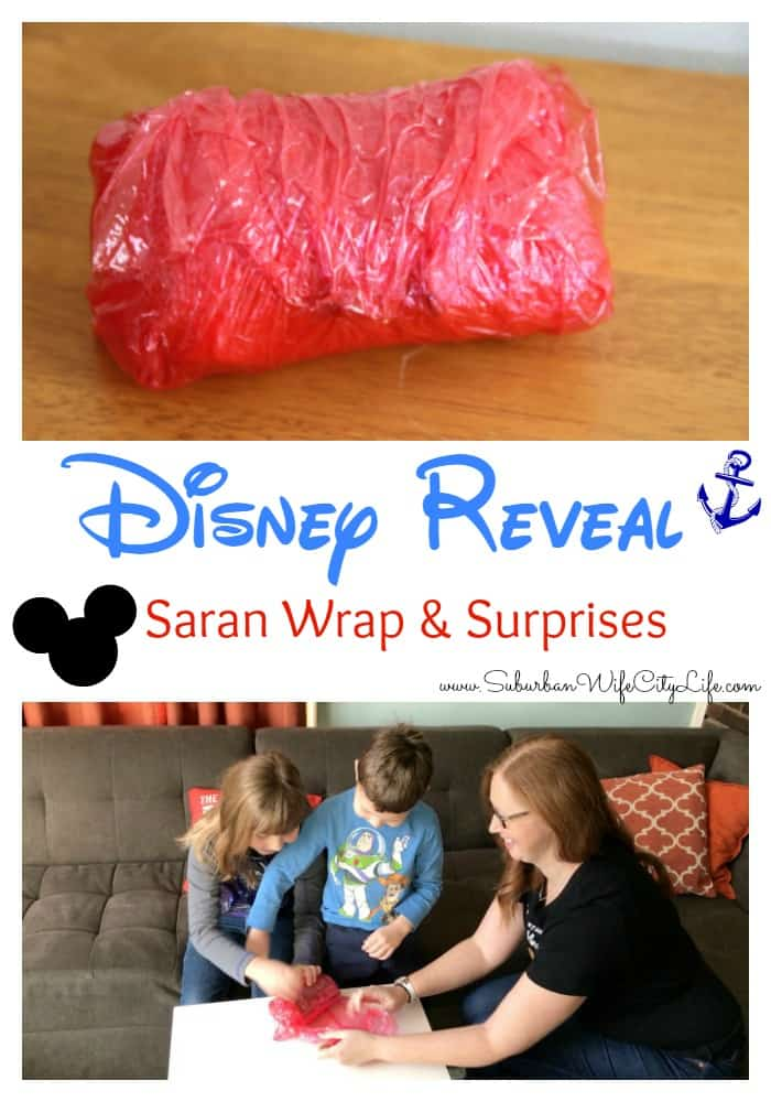 Disney Reveal -Saran Wrap & Surprises