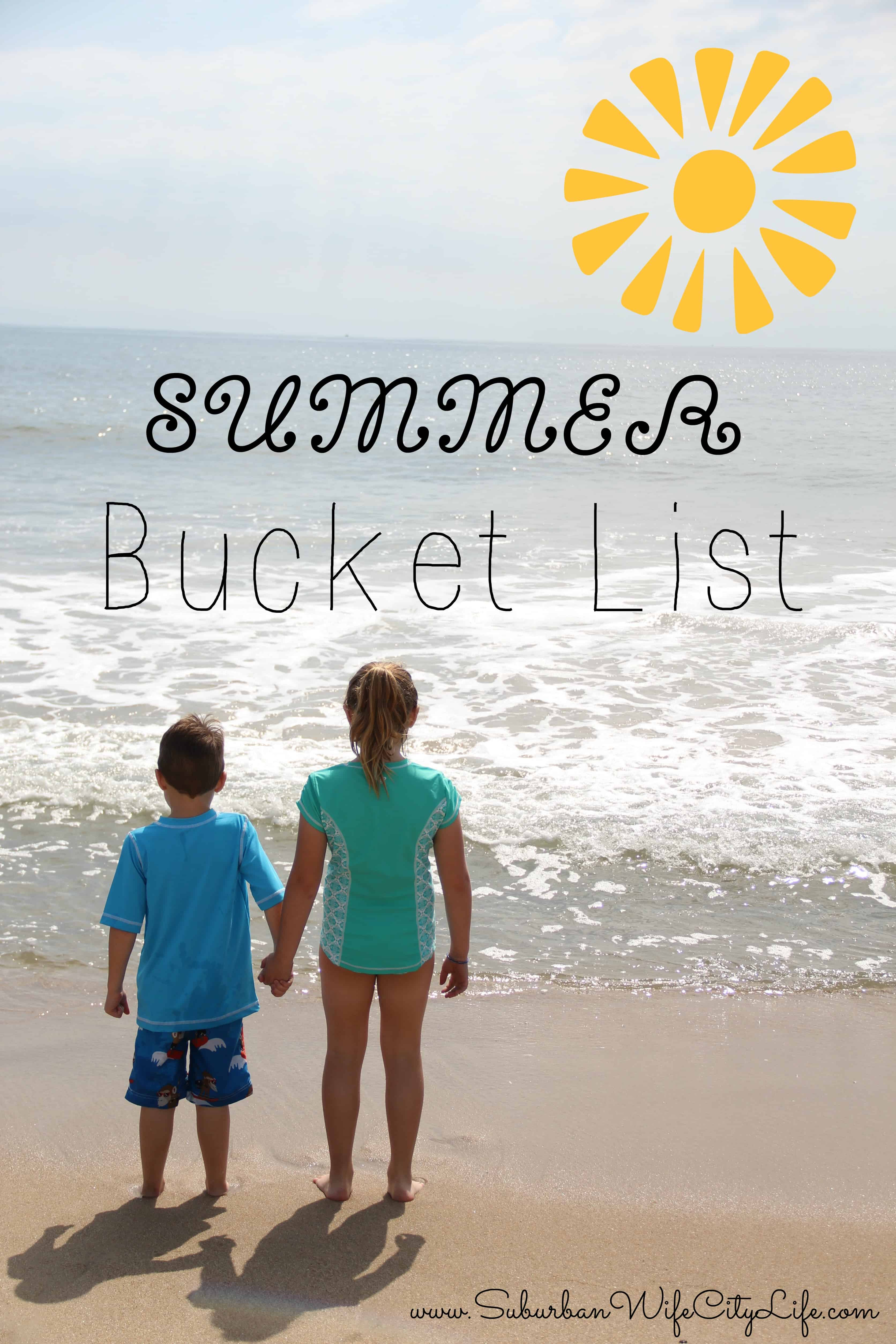 Summer Bucket List 2017 Suburban Wife City Life