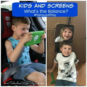 Kids and Screens What's the Balance? #GeniusofPlay