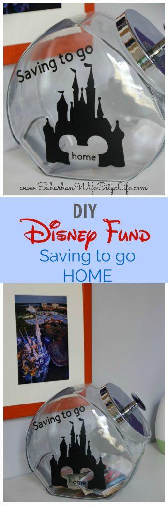 Saving to go Home Disney Fund