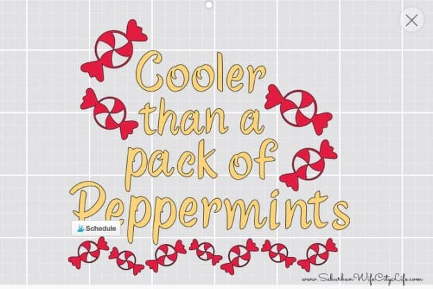 Cricut Design for Cooler than a pack of peppermints shirt