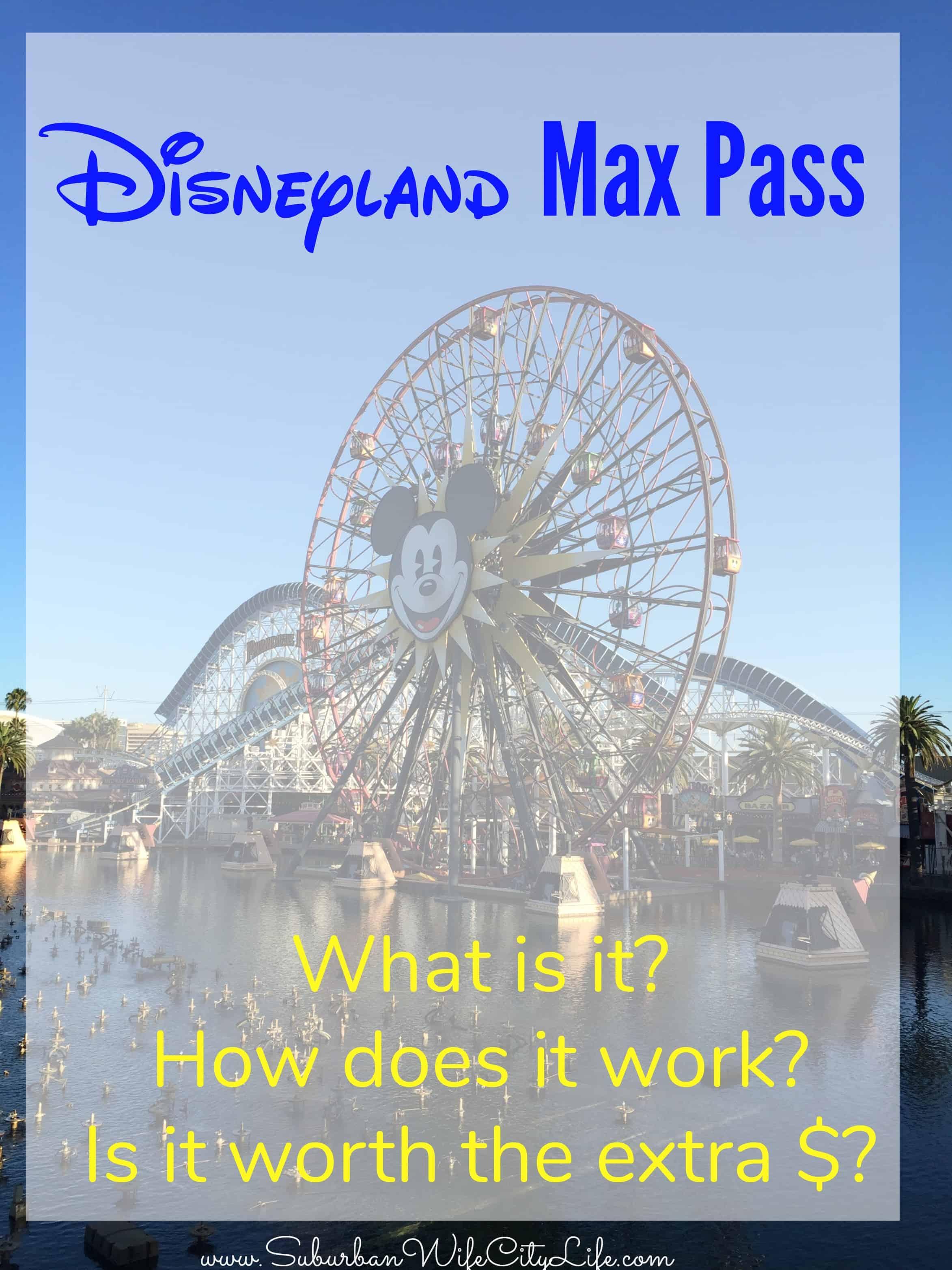 Disneyland Max Pass