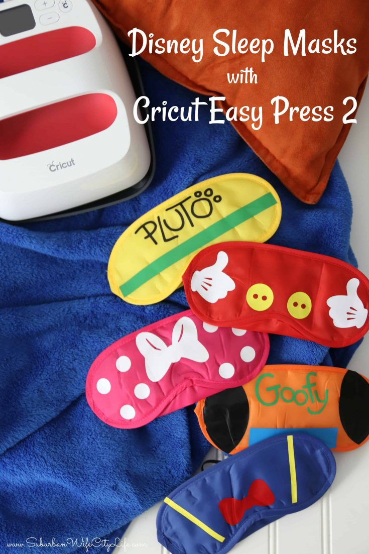 Disney Sleep Masks- Cricut Easy Press 2