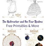 The Nutcracker and the Four Realms Free Printables & More #DisneysNutcracker