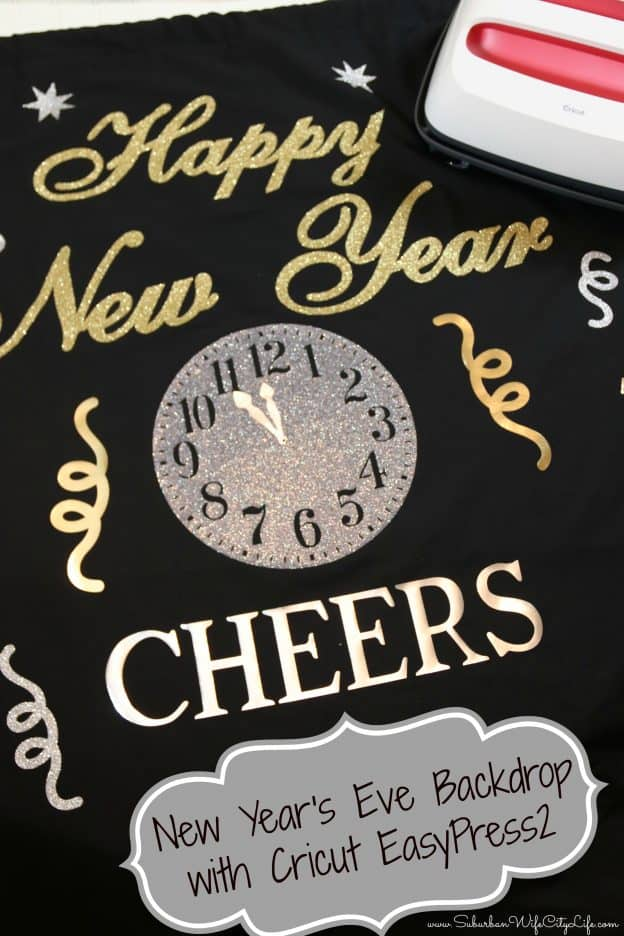 New Year's Even Backdrop with Cricut EasyPress 2 #Cricutmade #ad