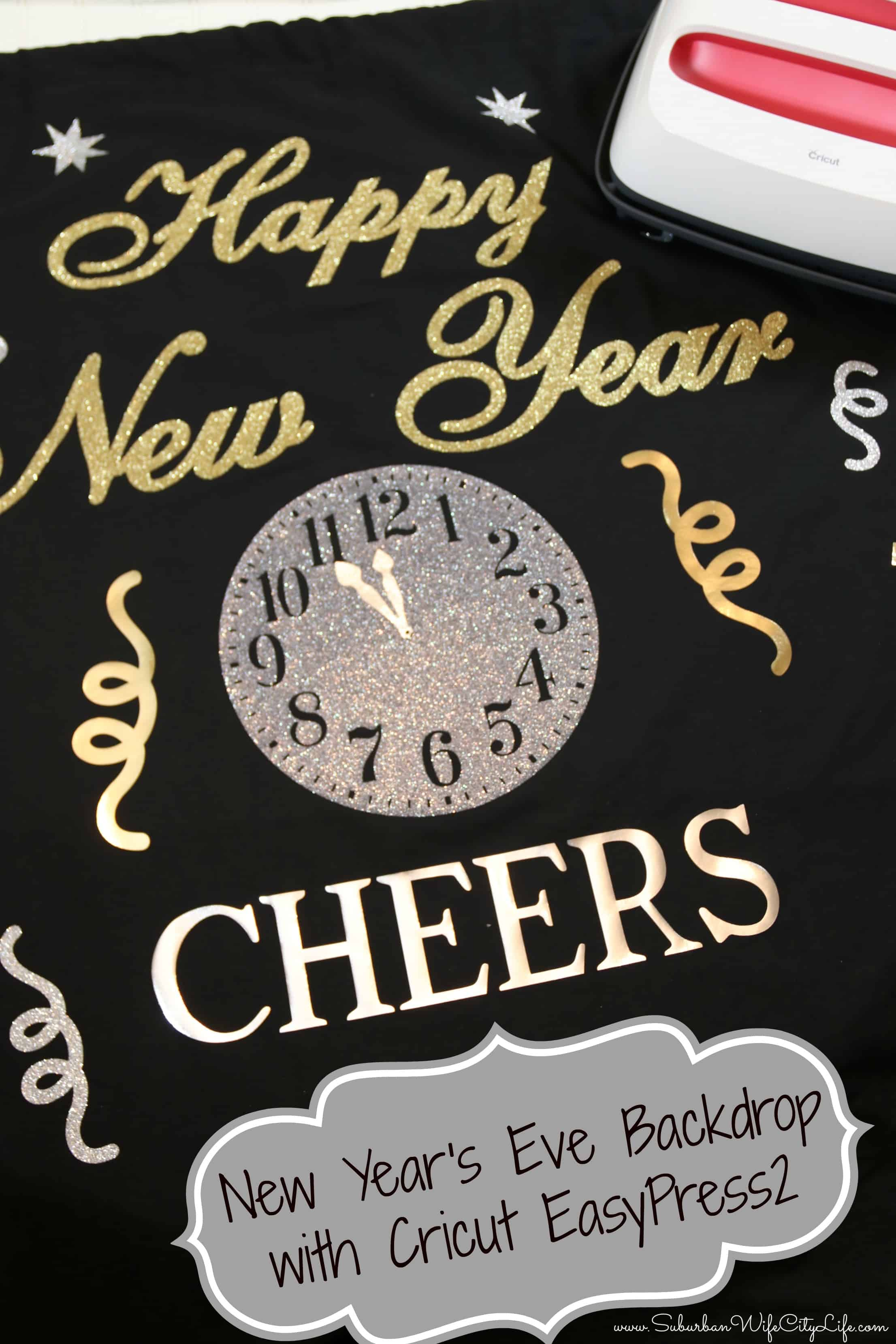 New Year's Eve Backdrop with Cricut EasyPress 2 #Cricutmade #ad