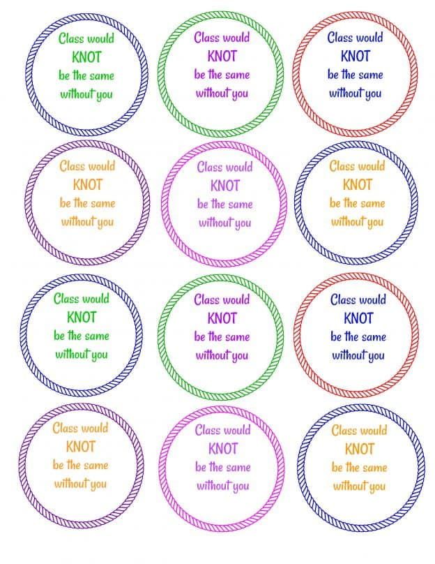 Class would Knot be the same without you - Free Printable