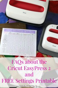 FAQs about the Cricut EasyPress 2 and Free Settings Printable