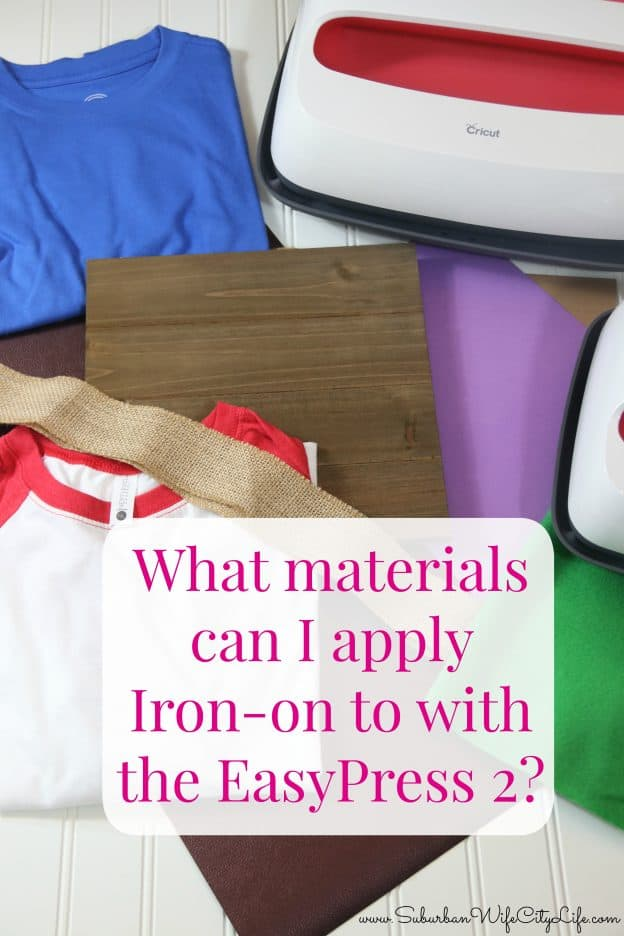 What materials can I apply Iron-on to with the EasyPress 2