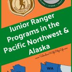 Junior Ranger Program in the Pacific Northwest & Alaska