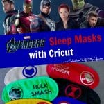 Avengers Cricut Sleep Masks