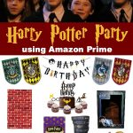 Harry Potter Party using Amazon Prime