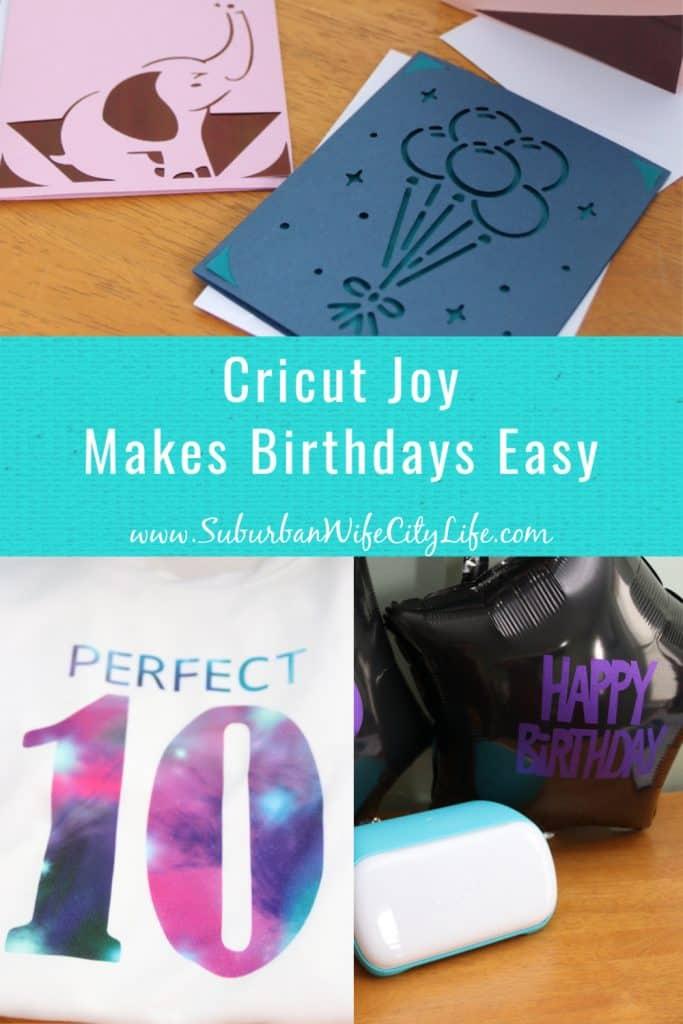 Cricut Joy Makes Birthdays Easy 3 project ideas