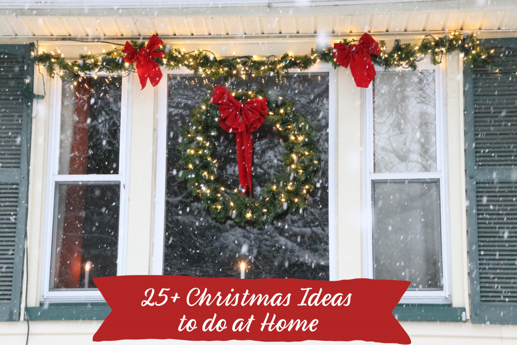 Christmas Ideas to do at Home