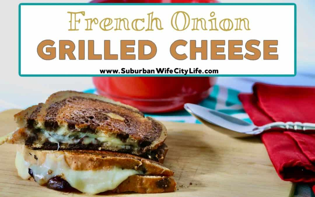 Grilled Cheese French Onion