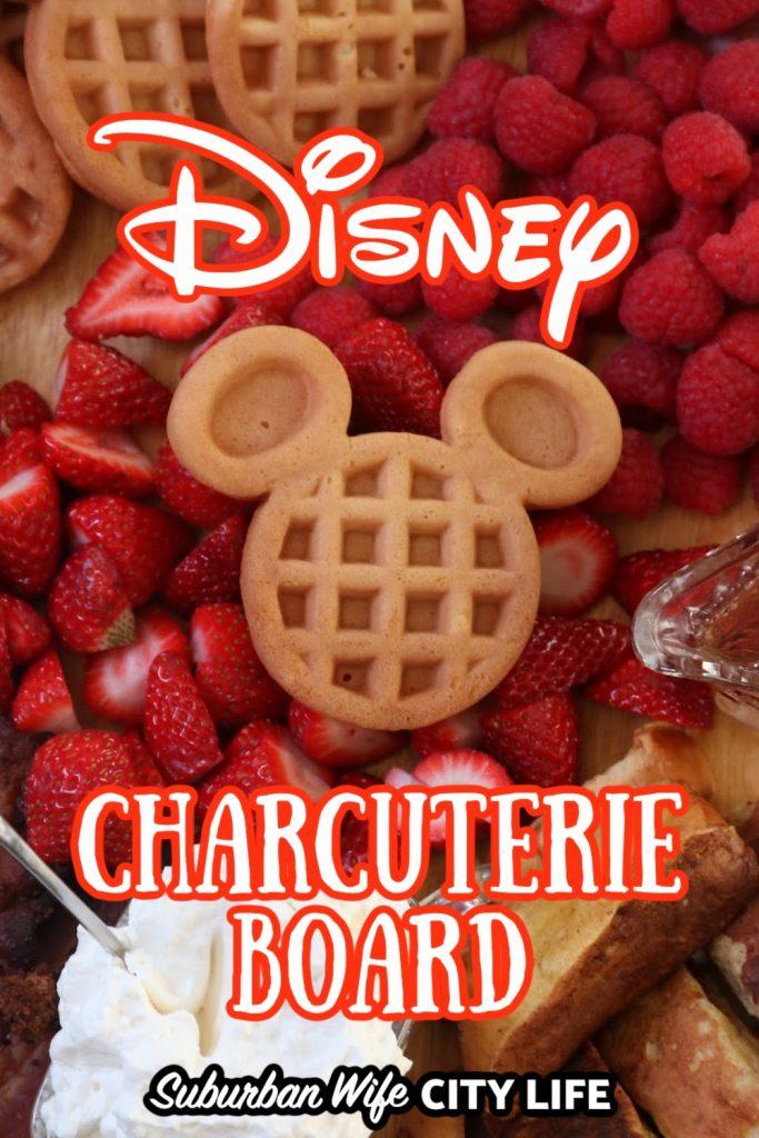 Disney Chacuterie Board
