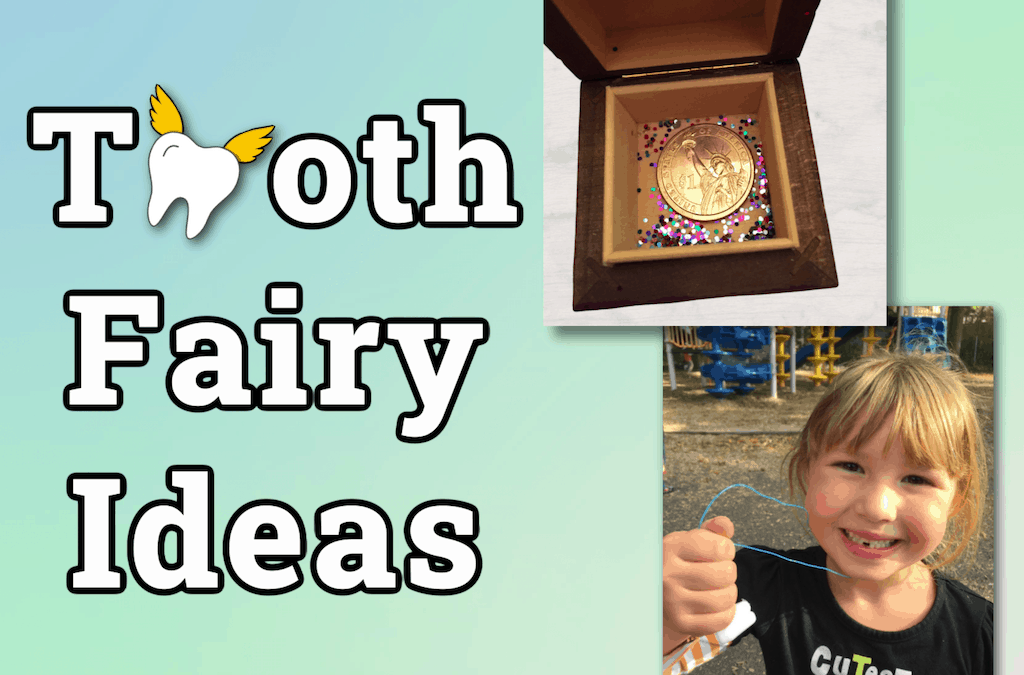 Tooth Fairy Ideas