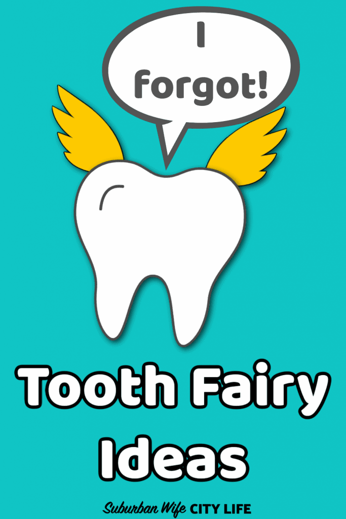 Tooth Fairy Forgets