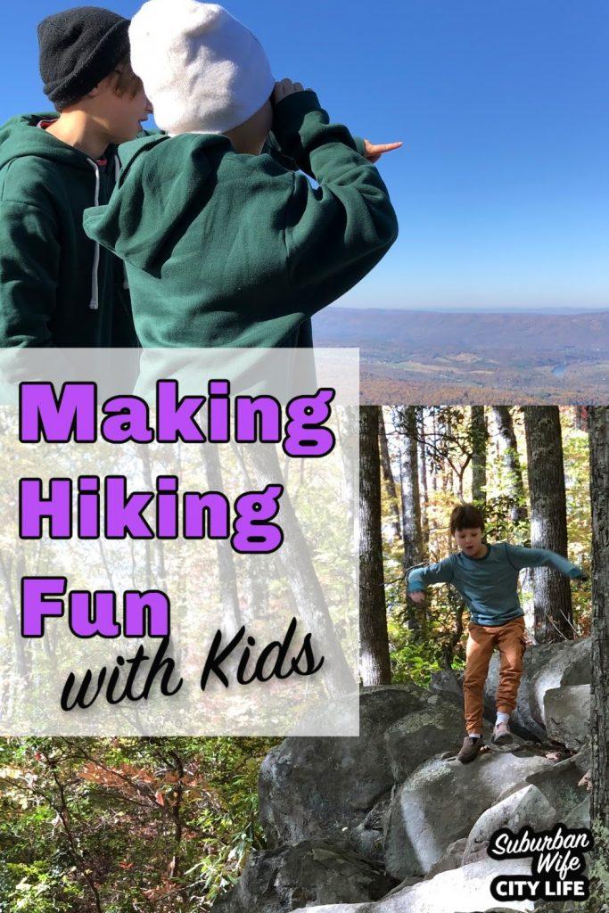 Making Hiking Fun with Kids