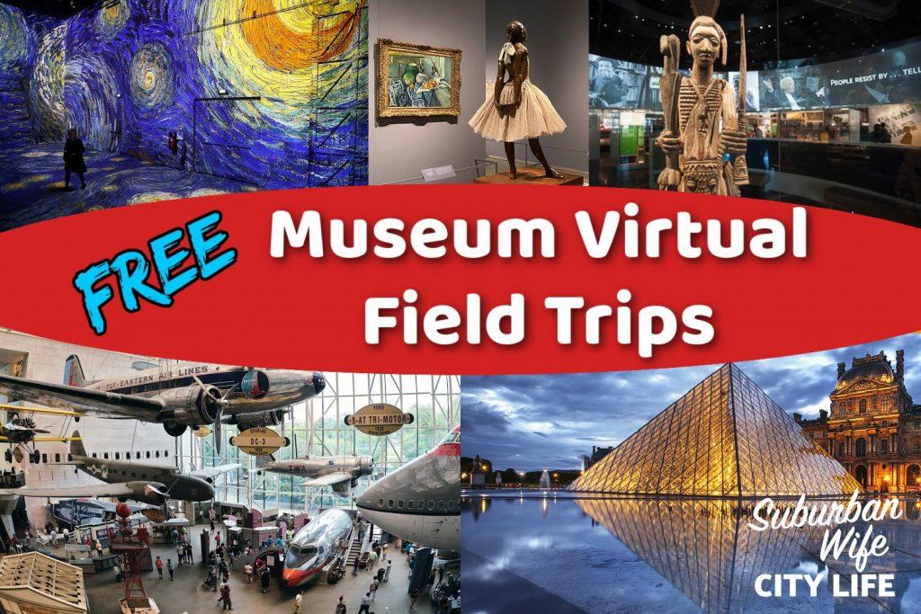 Museum Virtual Field Trips